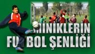 Minik Futbolcular Akhisar'da Futbol Şenliğinde Buluştu