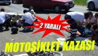 Motosiklet ile Kamyon Çarpıştı 2 Yaralı