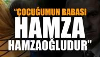'Oğlumun babası Hamzaoğlu'dur'