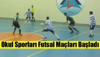 Okul Sporları Futsal Maçları Başladı