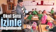 Okul Sütü İzinle Dağıtılacak