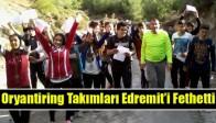 Oryantiring Takımları Edremit'i Fethetti