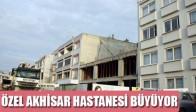 Özel Akhisar Hastanesi Büyüyor