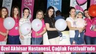 Özel Akhisar Hastanesi, Çağlak Festivali'nde