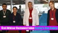 Özel Akhisar Hastanesi'nden Kızılay'a Kan Bağışı