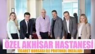Özel Akhisar Hastanesi Ticaret Borsası ile Protokol İmzaladı