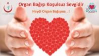 Özel Doğuş Hastanesi Organ Bağışına Davet Ediyor