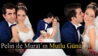 Pelin ile Murat'ın Mutlu Günü