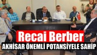 Recai Berber'den Akhisar Ticaret ve Sanayi Odası(ATSO)'yu ziyaret etti
