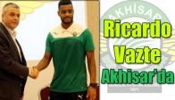Ricardo Vazte Akhisar Belediyespor'da