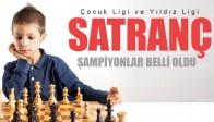 Satranç Çocuk Ligi ve Yıldız Ligi Şampiyonları belli oldu