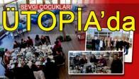 Sevgi Çocukları, Öğretmenler Gününü ÜTOPİA'da Kutladılar