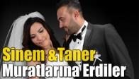 Sinem& Taner Muratlarına Erdiler