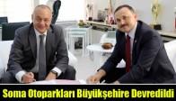 Soma Otoparkları Büyükşehire Devredildi