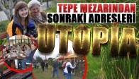 Tepe Mezarından Sonraki adresleri Ütopia