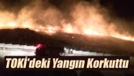TOKİ'deki Yangın Korkuttu