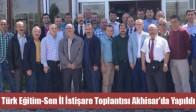 Türk Eğitim-Sen İl İstişare Toplantısı Akhisar'da Yapıldı