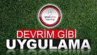 Türk futboluna devrim gibi bir uygulama geliyor