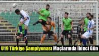 U19 Türkiye Şampiyonası Maçlarında İkinci Gün
