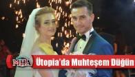 Ütopia'da Muhteşem Düğün