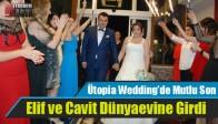 Ütopia Wedding'de Mutlu Son
