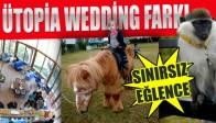 Ütopia Wedding Fark Yaratmaya Devam ediyor