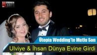 Ütopia Wedding'te Mutlu Son