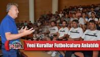 Yeni Kurallar Akhisar'lı Futbolculara Anlatıldı