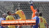 Yıldırımspor'da Yüzler Gülerken, Çağlayan-Akselendi Maçı 90'da Tatil Edildi