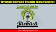 """""""Zeytinkent'in Türküsü"""" Projesine Sponsor Arıyorlar!"""