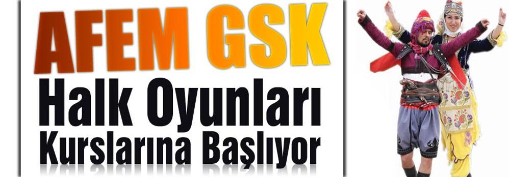 AFEM GSK Halk Oyunları Kurslarına Başlıyor