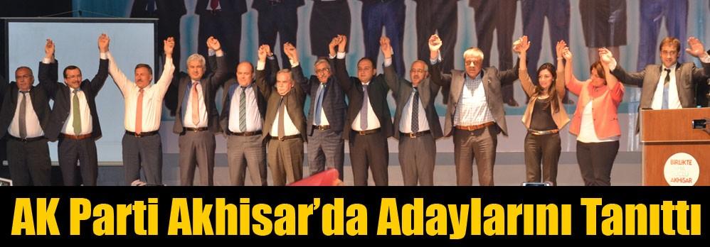 AK Parti Akhisar'da Adaylarını Tanıttı
