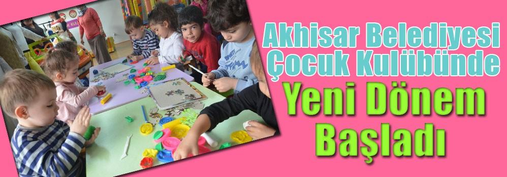 Akhisar Belediyesi Çocuk Kulübünde Yeni Dönem Başladı