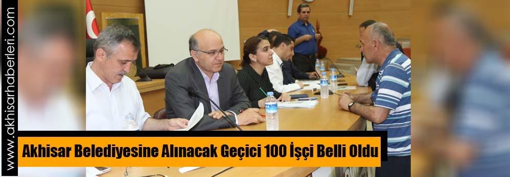 Akhisar Belediyesine Alınacak Geçici 100 İşçi Belli Oldu