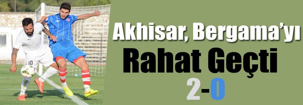Akhisar, Bergama'yı Rahat Geçti 2-0