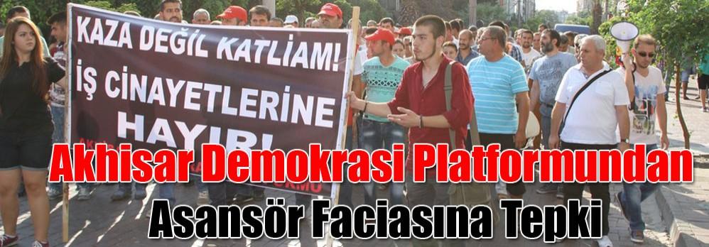 Akhisar Demokrasi Platformundan Asansör Faciasına Tepki