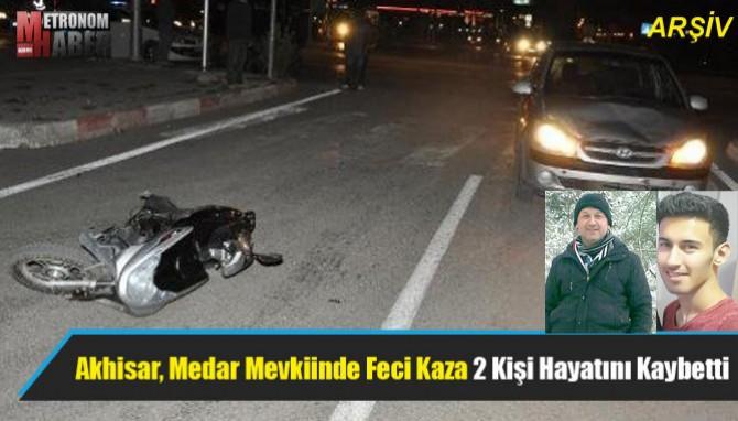 Akhisar, Medar Mevkiinde Feci Kaza 2 Kişi Hayatını Kaybetti