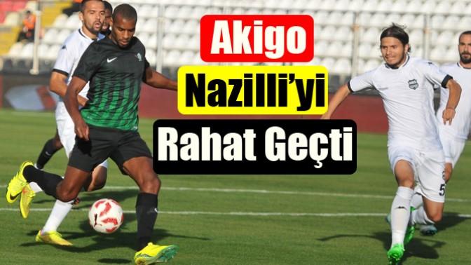 Akigo, Nazilli'yi Rahat Geçti