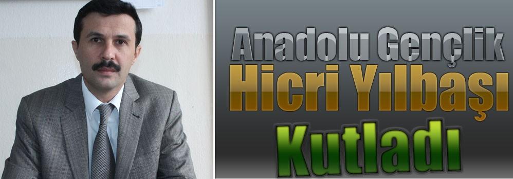 Anadolu Gençlik Hicri Yılbaşı Kutladı