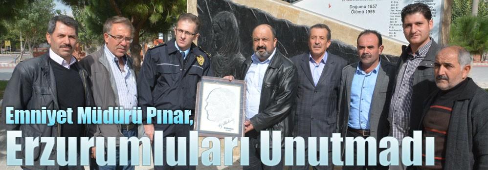 Emniyet Müdürü Pınar, Erzurumluları Unutmadı