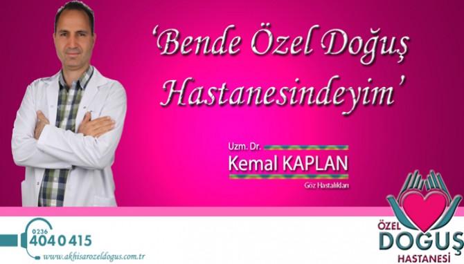 Göz Doktoru Kemal Kaplan Hasta Kabulüne Başladı