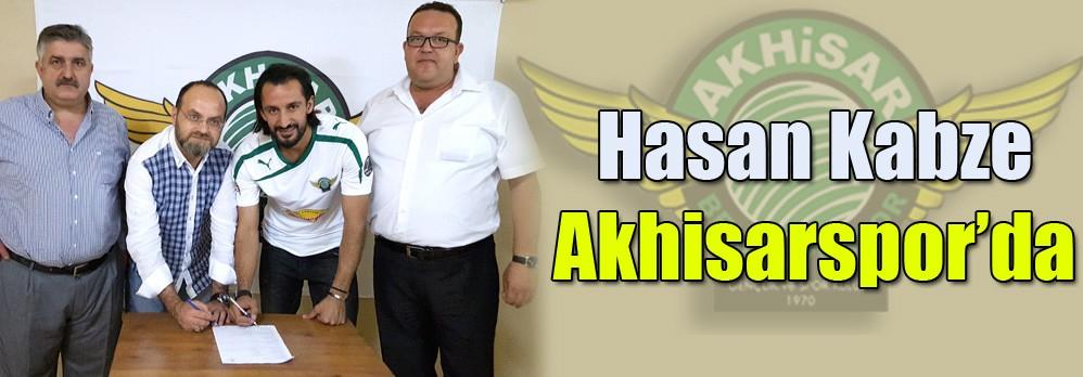 Hasan Kabze, Akhisarspor'da