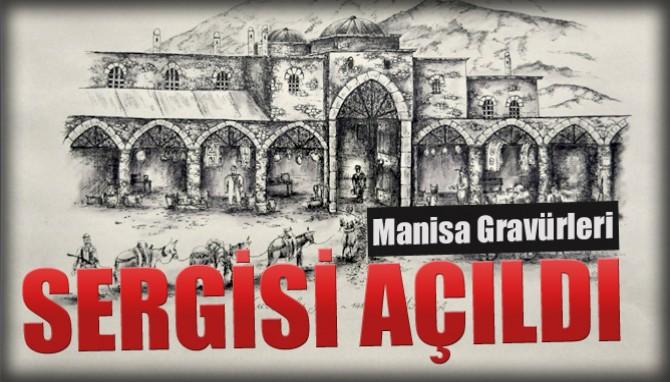 Manisa Gravürleri Sergisi Açıldı