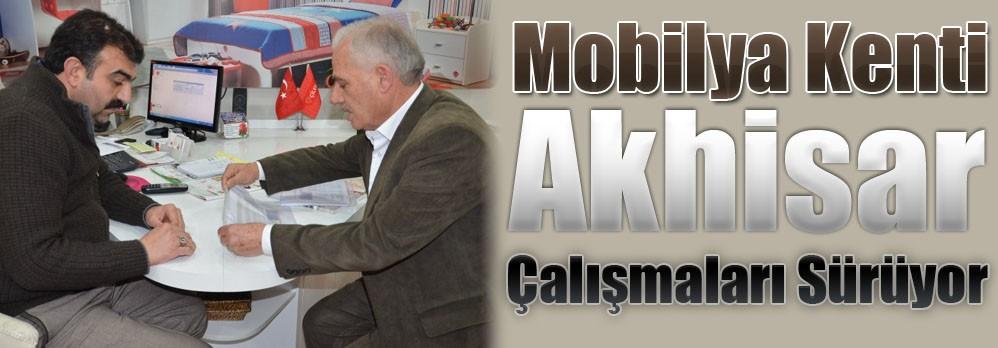 Mobilya Kenti Akhisar Çalışmaları Sürüyor