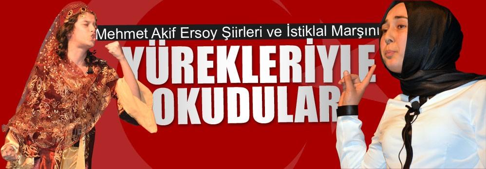 Öğrenciler, Mehmet Akif Ersoy Şiirleri ve İstiklal Marşını Yürekleriyle Okudular