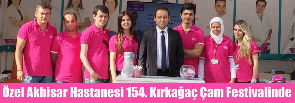 Özel Akhisar Hastanesi 154. Kırkağaç Çam Festivalinde