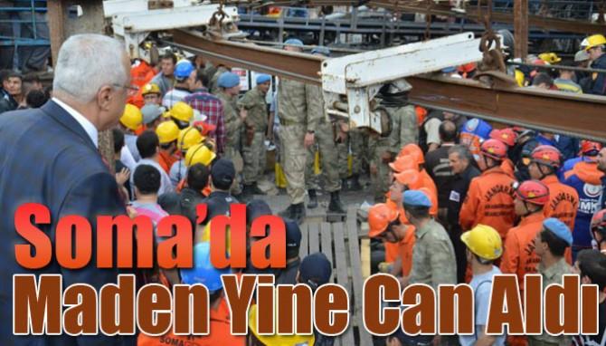 Soma'da Maden Yine Can Aldı