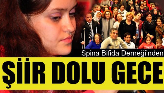 Spina Bifida Derneğinden Şiir Dolu Gece