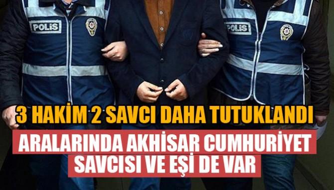Tutuklananlar Arasında Akhisar Cumhuriyet Savcısı ve Eşi de var