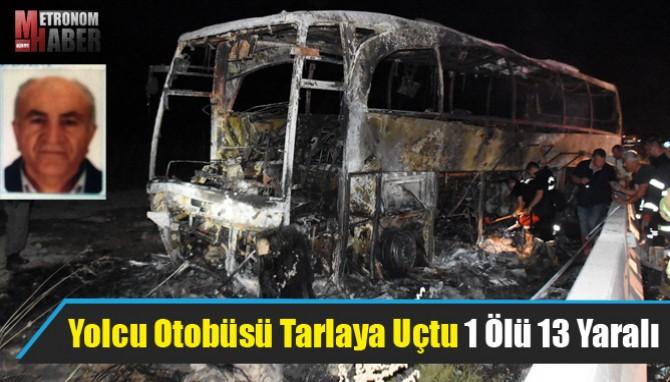 Yolcu Otobüsü Tarlaya Uçtu 1 Ölü 13 Yaralı